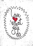 citações Amor o que você faz Fotos de Stock