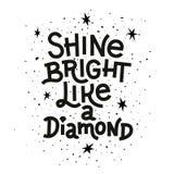 Citações da inspiração Brilhe brilhante como um diamante que rotula o cartaz inspirado ilustração stock
