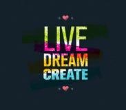 Citações da motivação de Live Dream Create Art Vetora Foto de Stock