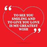 Citações inspiradas do amor Para vê-lo sorrir e dar-lhe o lov ilustração royalty free