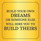 Citações inspiradores Construa seus próprios sonhos Foto de Stock Royalty Free