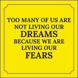 Citações inspiradores Demasiados de nós não estão vivendo nossos sonhos Fotos de Stock