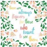 Citações inspiradores emocionais sobre flores, arte da tipografia decor Imagens de Stock Royalty Free
