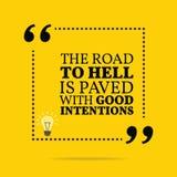 Citações inspiradores inspiradas A estrada ao inferno é pavimentada com ilustração stock