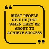 Citações inspiradores A maioria de povos dão acima Foto de Stock Royalty Free