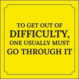 Citações inspiradores Para sair da dificuldade, uma deve geralmente Fotografia de Stock