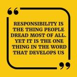 Citações inspiradores A responsabilidade é o pessoa da coisa teme a maioria Fotografia de Stock Royalty Free