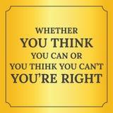Citações inspiradores Se você pensa você pode Imagem de Stock Royalty Free