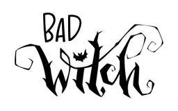 Citações más da bruxa Mão moderna frase tirada da rotulação do estilo do roteiro ilustração do vetor