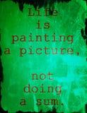 Citações sobre a vida: A vida está pintando uma imagem, não fazendo uma soma Fotos de Stock