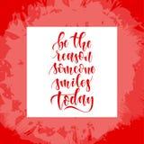 Citações tiradas mão do vetor, frase Otimista, cartaz da rotulação da sabedoria, cartão Seja a razão que alguém sorri hoje citaçõ Foto de Stock