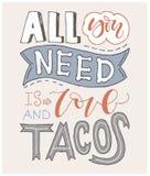 citações Tudo que você precisa é AMOR e TACOS Mão tirada rotulando o cartaz Para cartões, dia de são valentim, casamento, cartaze ilustração do vetor