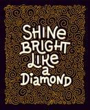 Cita de la inspiración Brillo brillante como letras del diamante libre illustration