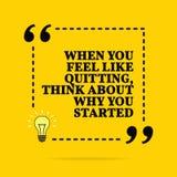 Cita de motivación inspirada Cuando usted siente como el abandono, piense en porqué usted comenzó Diseño simple del vector ilustración del vector