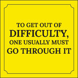 Cita de motivación Para salir de dificultad, una debe generalmente ilustración del vector