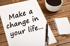 Cita de motivación Realice un cambio en su vida Imagen de archivo