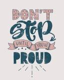 Cita de motivación retra Parada del ` t de Don hasta que usted ` con referencia a orgulloso Ilustración del vector Diseño de letr ilustración del vector