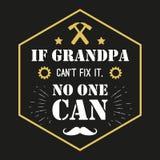 Cita del vector - si puede el abuelo arreglo de t él, nadie regalo de abuelo Tarjeta feliz del día de los abuelos Ideal para impr Imagenes de archivo