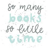 citaat Zo vele boeken zo weinig tijd E Royalty-vrije Stock Afbeelding