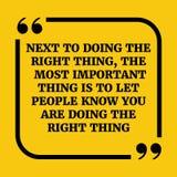 Citation de motivation À côté de faire la bonne chose, la plupart de lutin Images libres de droits