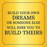 Citation de motivation Établissez vos propres rêves Photo libre de droits