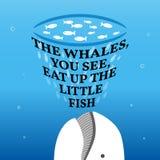 Citation de motivation inspirée Les baleines, vous voyez, mangez vers le haut du illustration stock