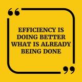 Citation de motivation L'efficacité fait mieux ce qui est soit déjà Images stock