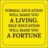 Citation de motivation L'enseignement conventionnel te fera une vie Images libres de droits