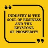 Citation de motivation L'industrie est l'âme des affaires et des clés Images stock