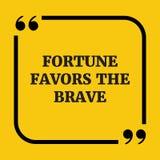 Citation de motivation La fortune favorise le courageux Photo libre de droits