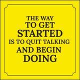 Citation de motivation La manière d'obtenir commencée est de stopper parler Image libre de droits