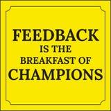 Citation de motivation La rétroaction est le petit déjeuner des champions Image libre de droits