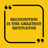Citation de motivation La reconnaissance est le plus grand motivator Photos libres de droits