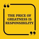 Citation de motivation Le prix de la grandeur est responsabilité Photographie stock libre de droits