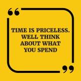 Citation de motivation Le temps est inestimable Le puits pensent à ce qui vous Photos stock