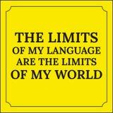 Citation de motivation Les limites de ma langue Photographie stock