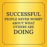 Citation de motivation Les personnes réussies ne s'inquiètent jamais Photo libre de droits