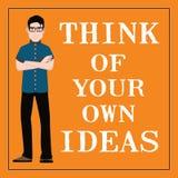 Citation de motivation Pensez à vos propres idées Images stock