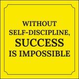 Citation de motivation Sans autodiscipline Photo stock