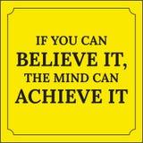 Citation de motivation Si vous pouvez le croire, l'esprit peut réaliser Photo libre de droits