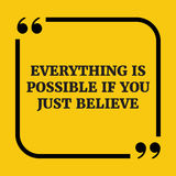Citation de motivation Tout est possible si vous croyez juste Image libre de droits