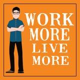 Citation de motivation Travaillez plus vivant davantage Images libres de droits