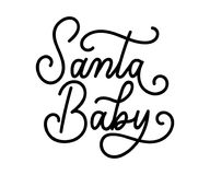 Citation inspirée de Santa Baby Christmas d'isolement sur le backg blanc Images stock