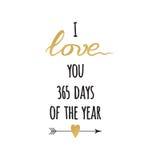 Citation inspirée tirée par la main d'or et d'étincelle je t'aime 365 jours de l'année Typographie, calligraphie de manuscrit Photos libres de droits