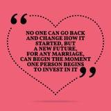 Citazione ispiratrice di matrimonio di amore Nessuno può ritornare e cambiare Immagine Stock Libera da Diritti
