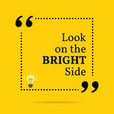 Citazione motivazionale ispiratrice Consideri il lato positivo Fotografie Stock
