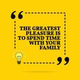 Citazione motivazionale ispiratrice Il più grande piacere è di passare il tempo con la vostra famiglia Progettazione semplice di  royalty illustrazione gratis