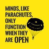 Citazione motivazionale Le menti, come i paracaduti, funzionano soltanto quando t Immagini Stock Libere da Diritti