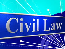 Civil Law Represents Judgment Legality And Legal Royalty Free Stock Photos