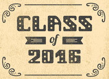 Class of 2016. High School Graduate, College Graduate. Retro shabby Vector lettering Royalty Free Stock Images